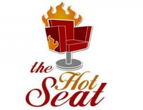 The Hot Seat – Are you ready?